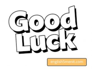 Cara lain mengucapkan good luck