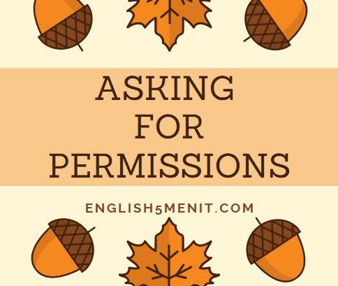 Asking for Permission - Meminta pendapat dalam bahasa Inggris