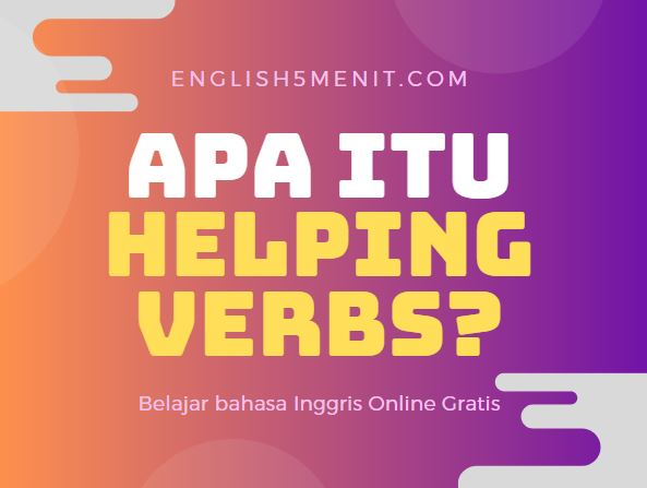 Apa itu Helping Verb